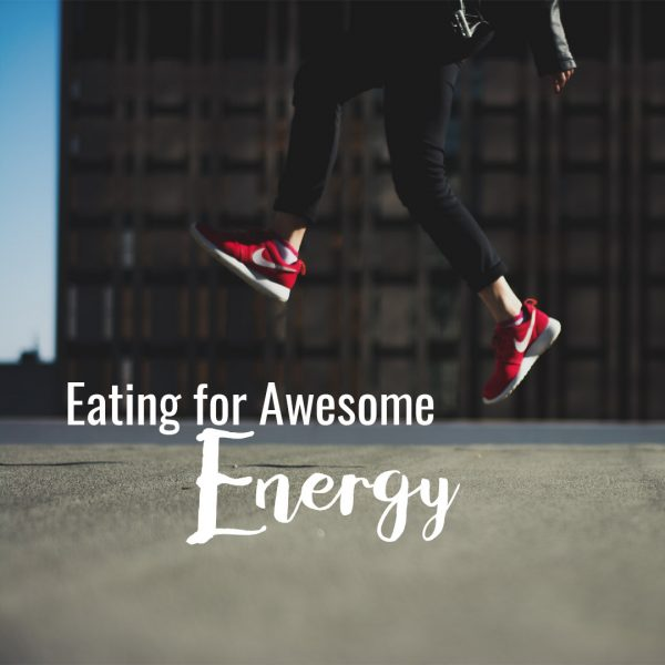 Eating for Awesome Energy - Cooking Class